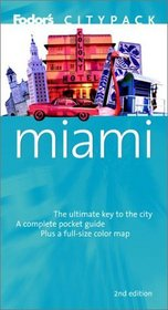 Fodor's Citypack Miami, 2nd Edition (Citypacks)