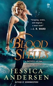 Blood Spells (Nightkeepers, Bk 5)