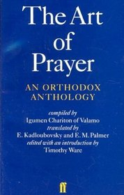 The Art of Prayer : An Orthodox Anthology
