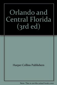 Orlando and Central Florida (3rd ed)
