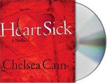Heartsick (Gretchen Lowell, Bk 1) (Audio CD) (Unabridged)