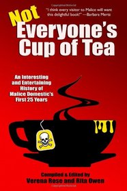 Not Everyone's Cup of Tea: An Interesting and Entertaining History of Malice Dom