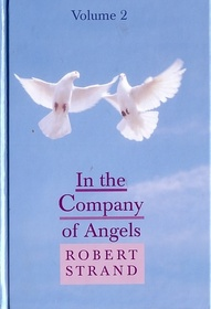In The Company of Angels Volume 2
