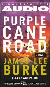 Purple Cane Road (Dave Robicheaux, Bk 11) (Audio Cassette) (Abridged)