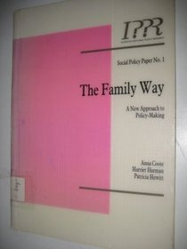 The Family Way (Social Policy Paper)
