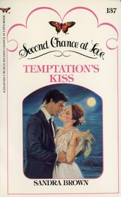 Temptation's Kiss (Second Chance at Love, No 137)