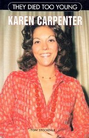 Karen Carpenter (They Died Too Young)