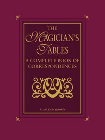 The Magician's Tables: A Complete Book of Correspondences
