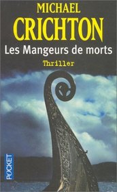 Les Mangeurs De Morts (Eaters of the Dead) (French Edition)
