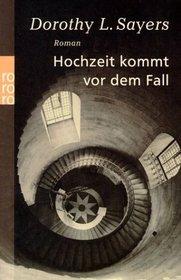 Hochzeit kommt vor dem Fall (Busman's Honeymoon) (Lord Peter Wimsey, Bk 13) (German Edition)