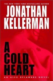 A Cold Heart  (Alex Delaware, Bk 17)