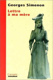 Lettre a ma mere (Carnets) (French Edition)