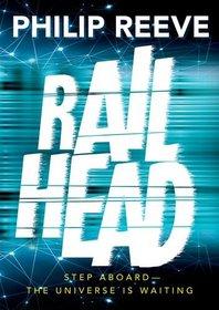 Railhead (Railhead, Bk 1)