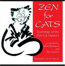 Zen for Cats : Teachings of the Zen Cat Masters