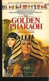 The Golden Pharaoh (Children of the Lion, Bk 5)