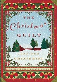 The Christmas Quilt: An Elm Creek Quilts Novel (The Elm Creek Quilts)