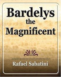 Bardelys the Magnificent: Men's Adventure