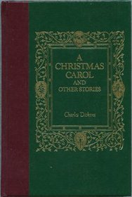 A Christmas Carol and Other Stories (The World's Best Reading)