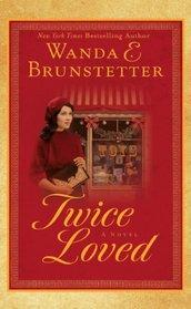 Twice Loved (Thorndike Press Large Print Christian Romance Series)