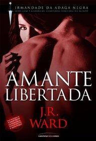 Amante Libertada (Colecao. : Irmandade da Adaga Ne (Em Portugues do Brasil)