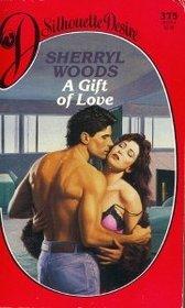 A Gift of Love (Silhouette Desire, No 375)
