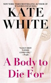 A Body to Die For (Bailey Weggins, Bk 2)