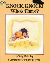 KNOCK,KNOCK WHO'S THERE (Dragonfly Books)