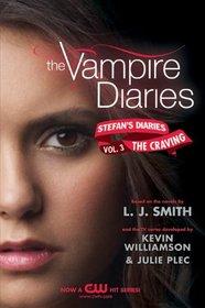 The Craving: Stefan's Diaries #3 (Vampire Diaries)