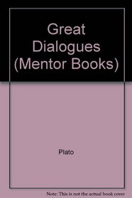 Great Dialogues (Mentor Books)
