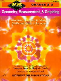 Geometry, Measurement, & Graphing: Grades 2-3 (Basic, Not Boring  2 to 3)