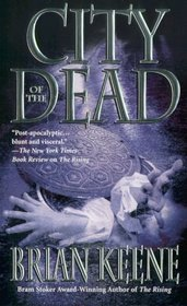 City Of The Dead (The Rising, Bk 2)