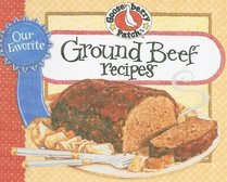 Our Favorite Ground Beef Recipes Cookbook