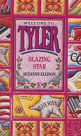 Blazing Star (Tyler, Bk 5)