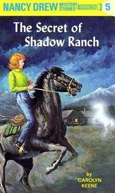 The Secret of Shadow Ranch (Nancy Drew, No 5)