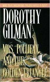 Mrs. Pollifax and the Golden Triangle (Mrs Pollifax, Bk 8)