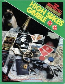 High Stakes Gamble (Top Secret S.I.)