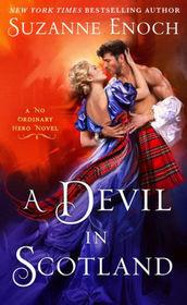 A Devil in Scotland (No Ordinary Hero, Bk 3)