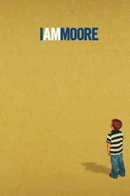 I Am Moore