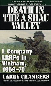 Death in the a Shau Valley : L Company LRRPs in Vietnam, 1969-1970