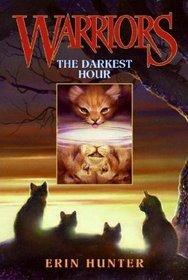 The Darkest Hour (Warriors, Bk 6)