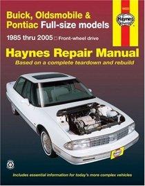 Haynes Repair Manual: Buick, Oldsmobile & Pontiac Full-size models 1985-2005: Front-wheel drive