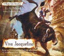 Viva Jacquelina! (Bloody Jack Adventures, Bk 10) (Audio CD) (Unabridged)