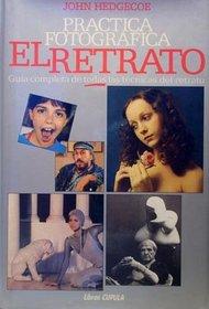 Practica Fotografica - El Retrato (Spanish Edition)