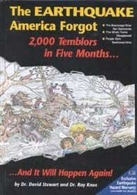 The Earthquake America Forgot: Two Thousand Tremblers in Five Months and It Will Happen Again (Earthquake Series : No 3)