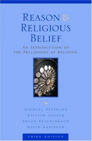 Reason  Religious Belief: An Introduction to the Philosophy of Religion