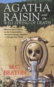 Agatha Raisin and the Wellspring of Death (Agatha Raisin, Bk 7)