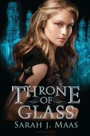 Throne of Glass (Throne of Glass, Bk 1)