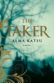 The Taker (Taker, Bk 1)