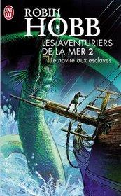 Les Aventuriers de la mer, tome 2 (French Edition)