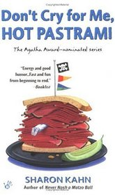 Don't Cry for Me, Hot Pastrami (Ruby, the Rabbi's Wife, Bk 3)